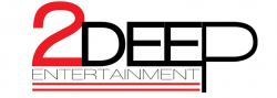 2Deep Entertainment
